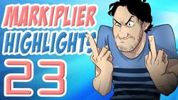 Markiplier Highlights 23