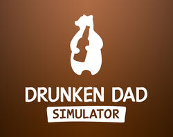 DrunkenDadSimulator