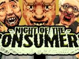 NIGHT OF THE CONSUMERS