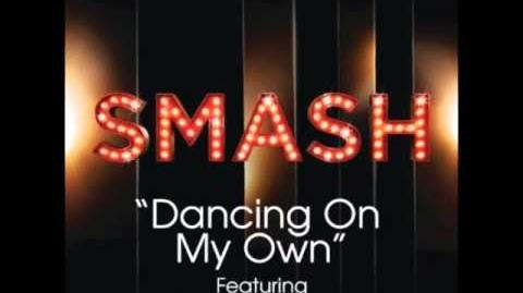 Smash - Dancing On My Own
