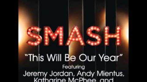 Smash - This Will Be Our Year
