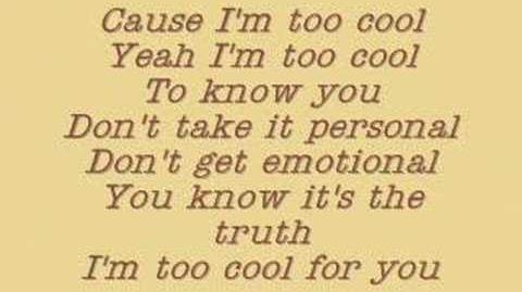 Camp Rock- Too Cool- Lyrics