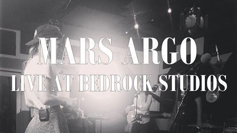 MARS ARGO - Live at Bedrock Studios