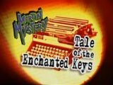 Tale of the Enchanted Keys