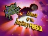 Return of the Imaginary Friend
