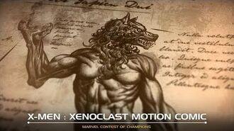 X-MEN XENOCLAST MOTION COMIC Marvel Contest of Champions