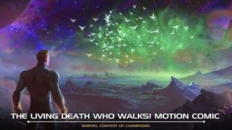 THE LIVING DEATH WHO WALKS! MOTION COMIC Marvel Contest of Champions
