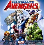 Ultimate Avengers Music from the Marvel Animated Feature