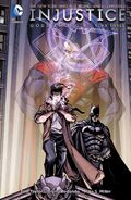 Injustice Gods Among Us Year Three Vol 1 TP