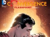 Convergence: Flashpoint Book One (Collected)