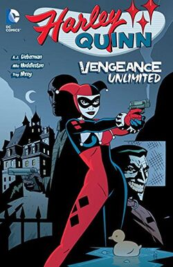 Cover for the Harley Quinn: Vengeance Unlimited Trade Paperback