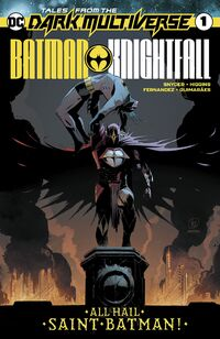 Tales from the Dark Multiverse Batman Knightfall Vol 1 1