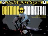 Tales from the Dark Multiverse: Batman: Knightfall Vol 1 1