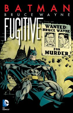 Cover for the Bruce Wayne: Fugitive Trade Paperback