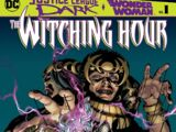 Justice League Dark and Wonder Woman: The Witching Hour Vol 1 1