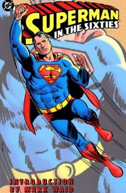 Cover for the Superman in the Sixties Trade Paperback