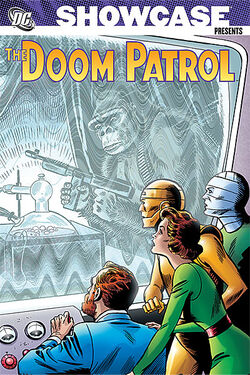 Cover for the Showcase Presents: The Doom Patrol Vol. 1 Trade Paperback