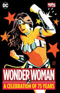 Wonder Woman A Celebration of 75 Years Collected