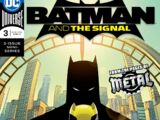 Batman and the Signal Vol 1 3