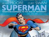 Superman: Whatever Happened to the Man of Tomorrow? Deluxe Edition (Collected)