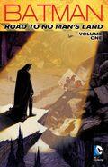 Batman The Road to No Man's Land Vol. 1 TP