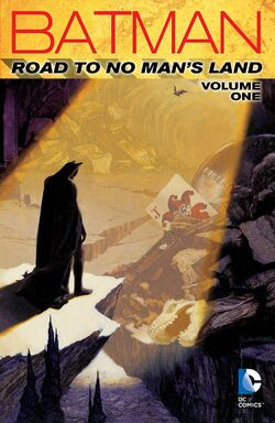 Cover for the Batman: Road to No Man's Land Vol. 1 Trade Paperback