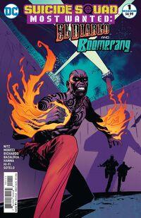 Suicide Squad Most Wanted El Diablo and Boomerang Vol 1 1 El Diablo