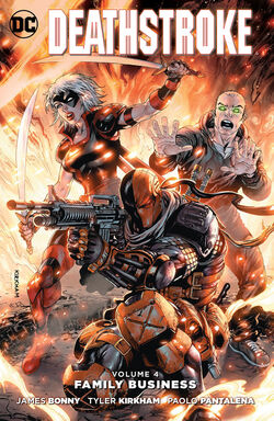 Cover for the Deathstroke: Family Business Trade Paperback
