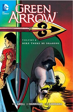 Cover for the Green Arrow: Here There Be Dragons Trade Paperback
