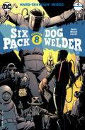 Sixpack and Dogwelder Hard-Travelin' Heroz Vol 1 4