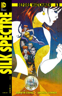 Before Watchmen Silk Spectre Vol 1 1