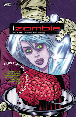 Cover for the IZombie: Six Feet Under and Rising Trade Paperback