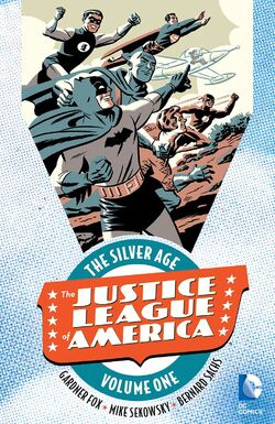 Cover for the Justice League of America: The Silver Age Vol. 1 Trade Paperback
