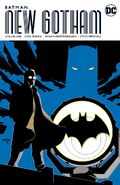 Batman New Gotham Vol 1 Collected