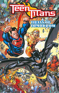 Cover for the Teen Titans: Titans of Tomorrow Trade Paperback