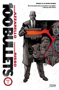 Cover for the 100 Bullets: Book One Trade Paperback