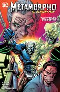 Metamorpho Two Worlds, One Destiny Collected 0001