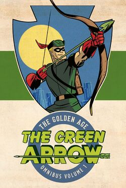 Cover for the The Green Arrow: The Golden Age Omnibus Vol. 1 Trade Paperback