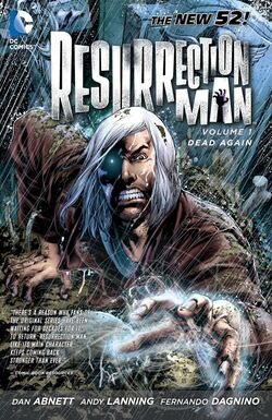 Cover for the Resurrection Man: Dead Again Trade Paperback