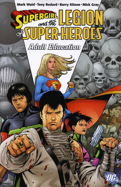 Cover for the Supergirl and the Legion of Super-Heroes: Adult Education Trade Paperback
