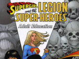 Supergirl and the Legion of Super-Heroes: Adult Education (Collected)