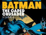 Batman: The Caped Crusader Vol. 4 (Collected)