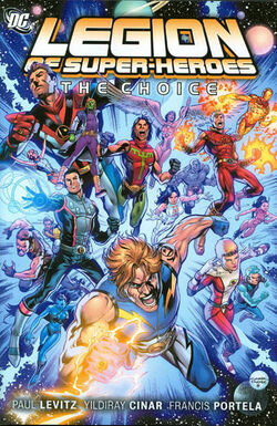 Cover for the Legion of Super-Heroes: The Choice Trade Paperback