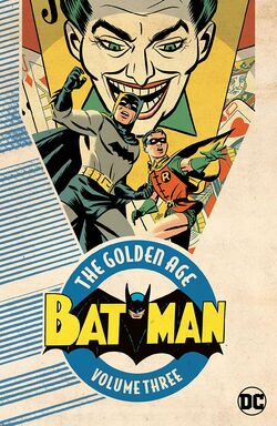 Cover for the Batman: The Golden Age Vol. 3 Trade Paperback