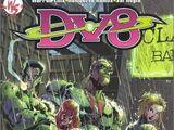 DV8: Neighborhood Threat (Collected)