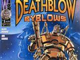 Deathblow: Byblows Vol 1 1