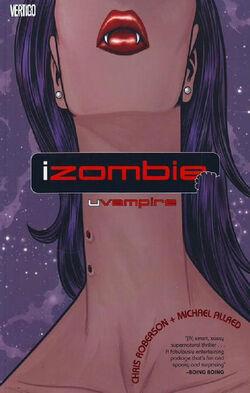 Cover for the IZombie: uVAMPIRE Trade Paperback