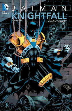 Cover for the Batman: Knightfall Volume Two - Knightquest Trade Paperback