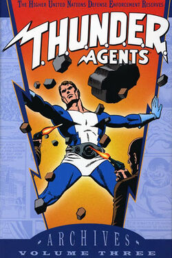 Cover for the T.H.U.N.D.E.R. Agents Archives Vol. 3 Trade Paperback