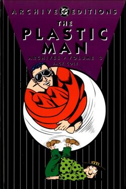 Cover for the Plastic Man Archives Vol. 3 Trade Paperback